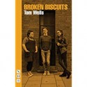 Broken Biscuits by Tom Wells