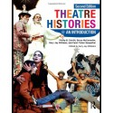 Theatre Histories: An Introduction by Philip B. Zarrilli, Bruce McConachie, Gary Jay Williams and Carol Fisher Sorgenfrei