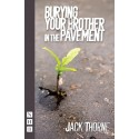 Burying your Brother in the Pavement by Jack Thorne