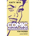 Comic Monologues for Women Volume 1