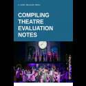 Compiling Theatre Evaluation Notes
