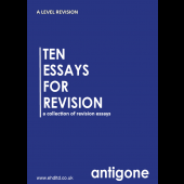 Ten Essays for Revision: Antigone (pre-order now)