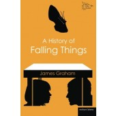 History of Falling Things by James Graham