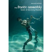 The Frantic Assembly Book of Devising Theatre (2nd edition)