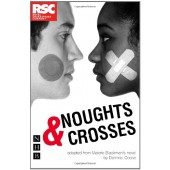 Noughts and Crosses (Adapted from Malorie Blackman's novel by Dominic Cooke)