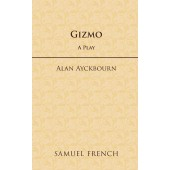Gizmo by Alan Ayckbourn