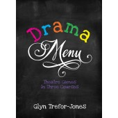 Drama Menu: Theatre Games in Three Courses