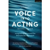 Voice Into Acting by Christina Gutekunst and John Gillett
