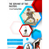 The Servant of Two Masters : A Teaching Folder