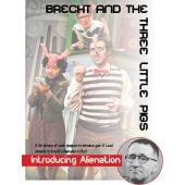 Brecht and the Three Little Pigs: Introducing Alienation