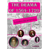 The Drama of 1564-1720: A Modern Day Perspective