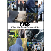 Face: A Year 9 Drama Scheme of Work