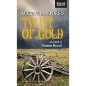 Twist of Gold (Simon Reade and Michael Morpurgo)