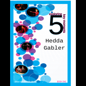 Hedda Gabler Book 1: exploring 5 Key Moments (pre-order this now!)