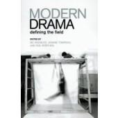 Modern Drama: Defining the Field