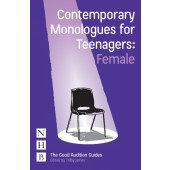 Contemporary Monologues for Teenagers: Female