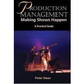 Production Management: Making Shows Happen