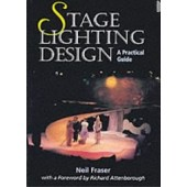 Stage Lighting Design : A Practical Guide